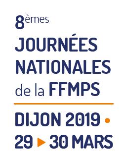SAVE THE DATE : 8e Journées nationales de la FFMPS à Dijon les 29 et 30 mars en 2019